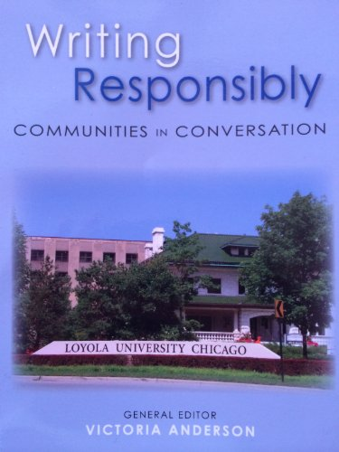 9781598715873: Writing Responsibly Communities in Conversation