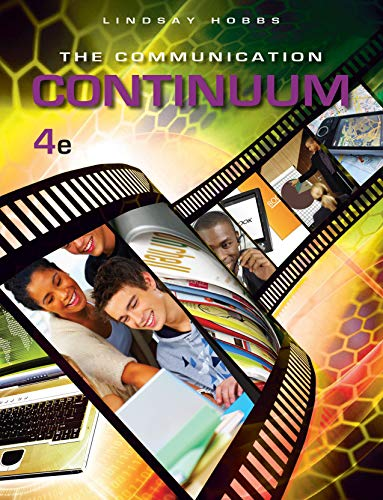 9781598716016: The Communication Continuum