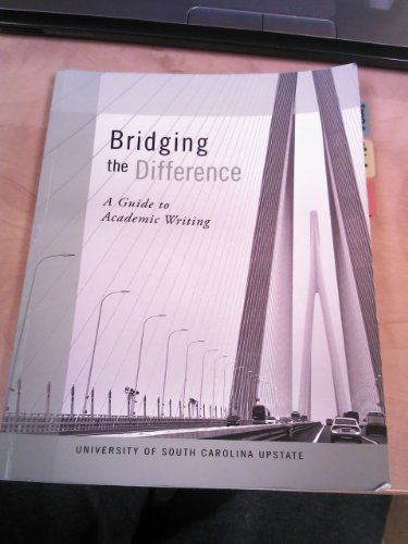 9781598716054: Bridging The Difference: A Guide To Academic Writing (Bridging The Difference: A Guide To Academic Writing)