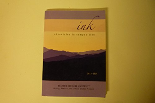 9781598716757: Ink Chronicles in Composition 2013-2014 Western Carolina University