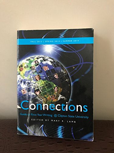 9781598716849: Connections: Guide to First-Year Writing @ Clayton State University