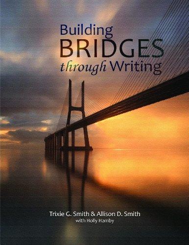 9781598717822: Building Bridges through Writing