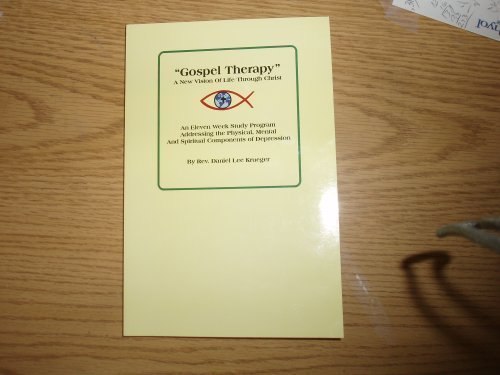 """GOSPEL THERAPY"""" A New Vision of Life: Rev. Daniel Lee"""