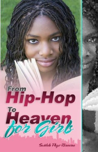9781598725605: From Hip-Hop to Heaven for Girls