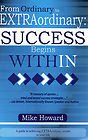 9781598725780: From Ordinary to Extraordinary: Success Begins Within
