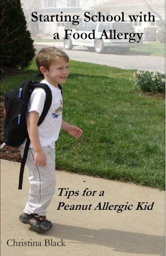 9781598727630: Starting School with a Food Allergy: Tips for a Peanut Allergic Kid