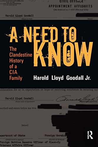 9781598740424: A Need to Know: The Clandestine History of a CIA Family
