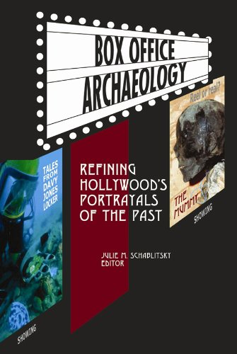9781598740554: Box Office Archaeology: Refining Hollywood's Portrayals of the Past