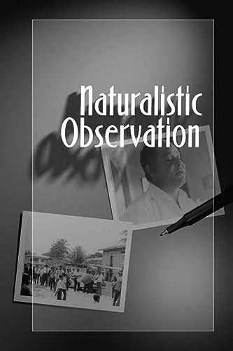 9781598740608: Naturalistic Observation (Qualitative Essentials)