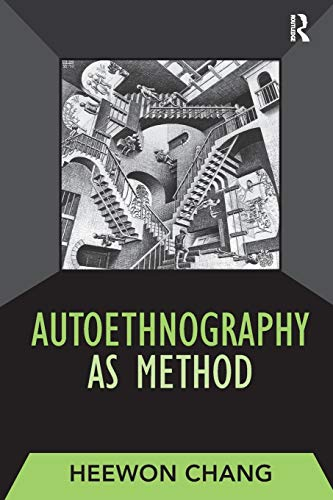 9781598741230: Autoethnography as Method (Developing Qualitative Inquiry)