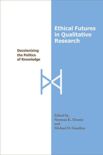9781598741407: Ethical Futures in Qualitative Research: Decolonizing the Politics of Knowledge (International Congress of Qualitative Inquiry Series)