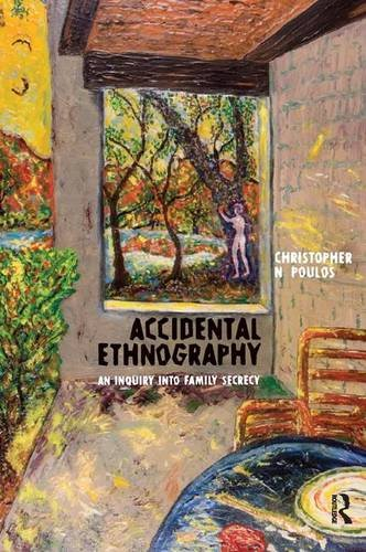 9781598741452: Accidental Ethnography: An Inquiry into Family Secrecy