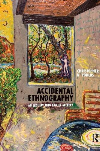 9781598741469: Accidental Ethnography: An Inquiry into Family Secrecy (Writing Lives: Ethnographic Narratives)