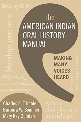 9781598741476: The American Indian Oral History Manual: Making Many Voices Heard