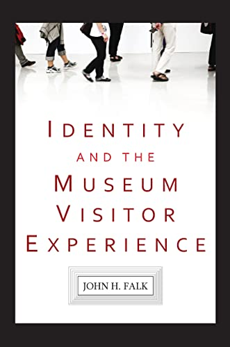 9781598741629: Identity and the Museum Visitor Experience