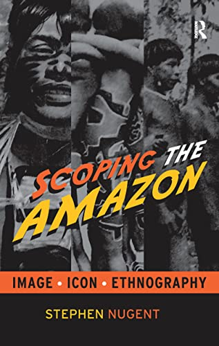 9781598741766: Scoping the Amazon: Image, Icon, and Ethnography