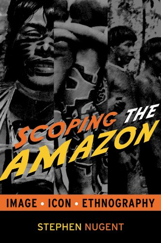 9781598741773: Scoping the Amazon: Image, Icon, and Ethnography