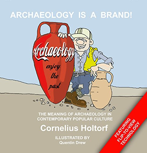9781598741780: Archaeology Is a Brand!: The Meaning of Archaeology in Contemporary Popular Culture