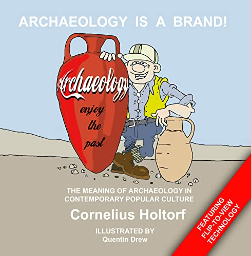 9781598741797: Archaeology Is a Brand!: The Meaning of Archaeology in Contemporary Popular Culture