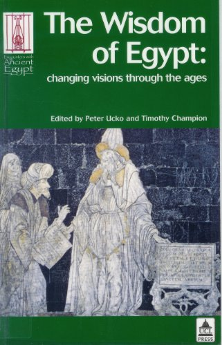9781598742084: The Wisdom of Egypt: Changing Visions Through the Ages (Encounters with Ancient Egypt)