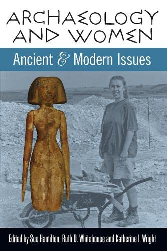 9781598742244: Archaeology and Women: Ancient and Modern Issues (UCL Institute of Archaeology Publications)