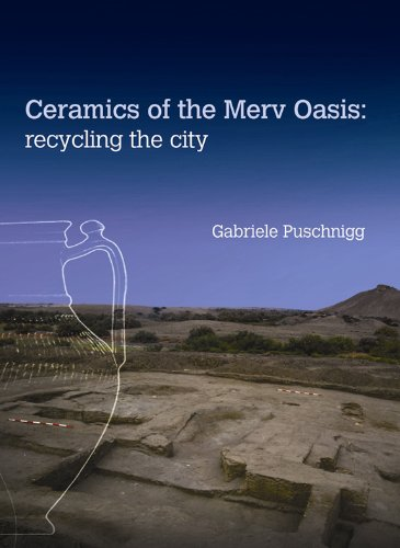 9781598742251: Ceramics of the Merv Oasis: Recycling the City (UCL Institute of Archaeology Publications)