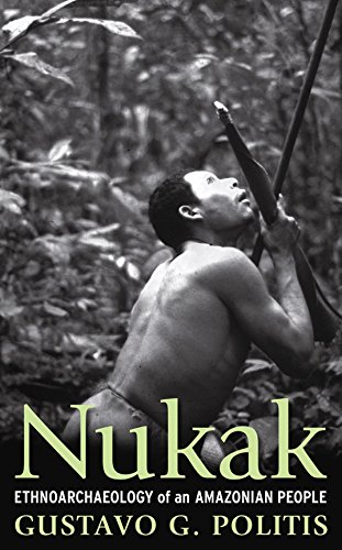 9781598742299: Nukak: Ethnoarchaeology of an Amazonian People (UNIV COL LONDON INST ARCH PUB)