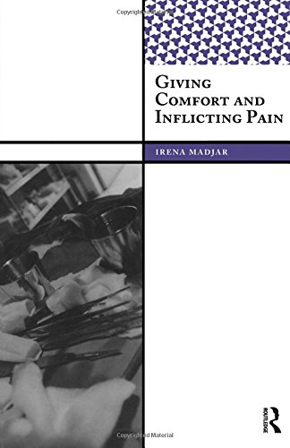 9781598742848: Giving Comfort and Inflicting Pain (International Institute for Qualitative Methodology Series)
