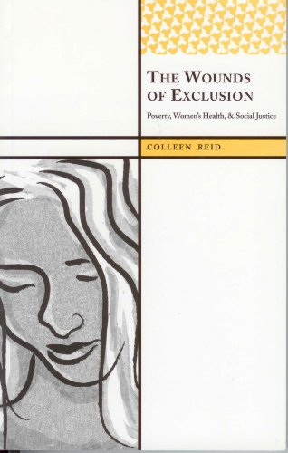 9781598742909: The Wounds of Exclusion: Poverty, Women's Health, and Social Justice (International Institute for Qualitative Methodology Series)