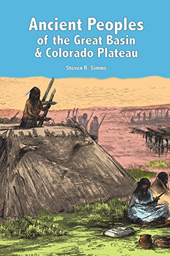 9781598742954: Ancient Peoples of the Great Basin and Colorado Plateau