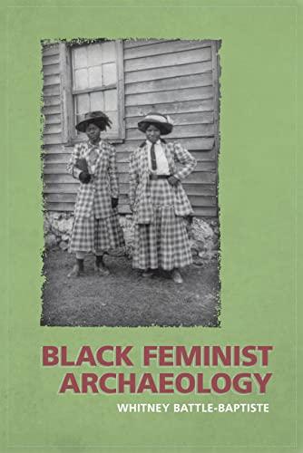 9781598743784: Black Feminist Archaeology