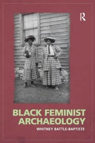 9781598743791: Black Feminist Archaeology