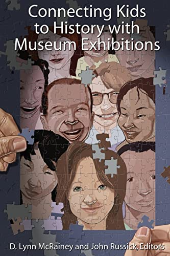 9781598743838: Connecting Kids to History with Museum Exhibitions