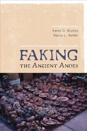 9781598743951: Faking the Ancient Andes