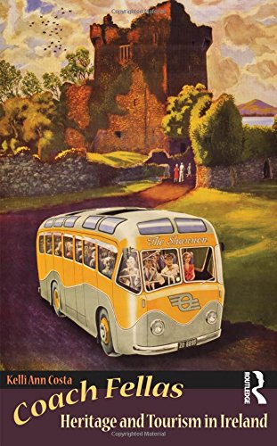 9781598744064: Coach Fellas: Heritage and Tourism in Ireland (Heritage, Tourism & Community)