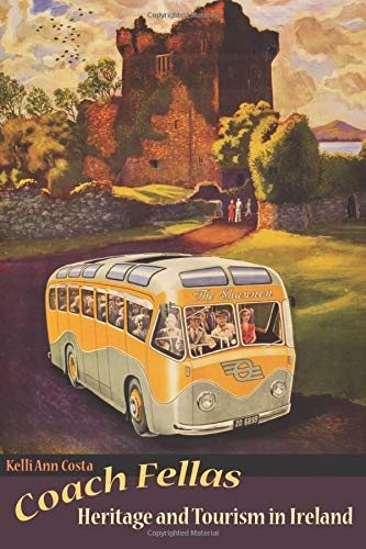 9781598744071: Coach Fellas: Heritage and Tourism in Ireland (Heritage, Tourism & Community)