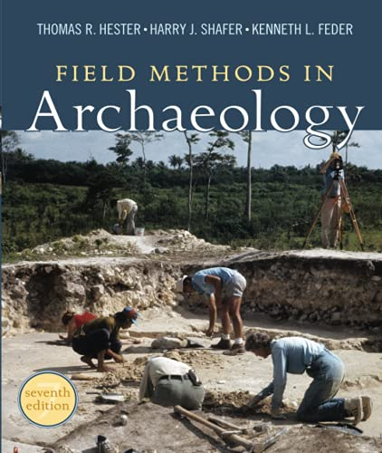 9781598744286: Field Methods in Archaeology, 7th Edition