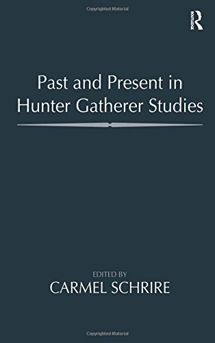 9781598744576: Past and Present in Hunter Gatherer Studies