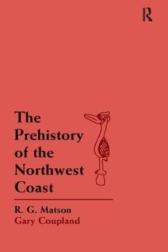 9781598744590: The Prehistory of the Northwest Coast