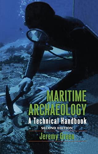 9781598744613: Maritime Archaeology: A Technical Handbook, Second Edition