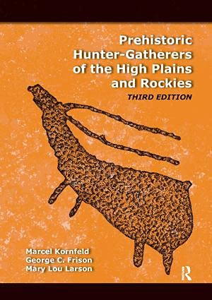 9781598744675: Prehistoric Hunter-Gatherers of the High Plains and Rockies: Third Edition