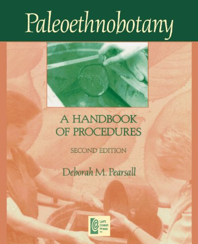 9781598744729: Paleoethnobotany: A Handbook of Procedures