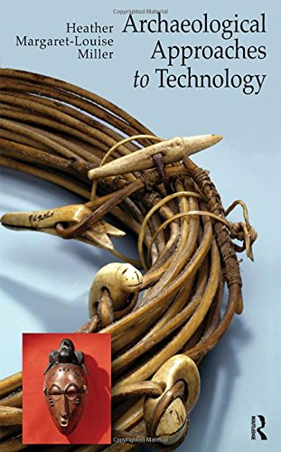 9781598744736: Archaeological Approaches to Technology
