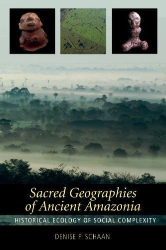 9781598745054: Sacred Geographies of Ancient Amazonia: Historical Ecology of Social Complexity (New Frontiers in Historical Ecology)