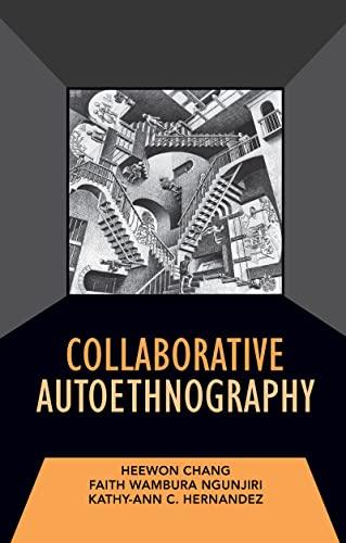 9781598745559: Collaborative Autoethnography (Developing Qualitative Inquiry)