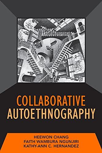 9781598745566: Collaborative Autoethnography (Developing Qualitative Inquiry)