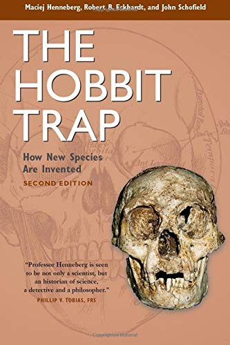 9781598745726: The Hobbit Trap: How New Species Are Invented
