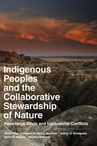 9781598745771: Indigenous Peoples and the Collaborative Stewardship of Nature: Knowledge Binds and Institutional Conflicts