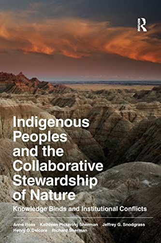 9781598745788: Indigenous Peoples and the Collaborative Stewardship of Nature: Knowledge Binds and Institutional Conflicts