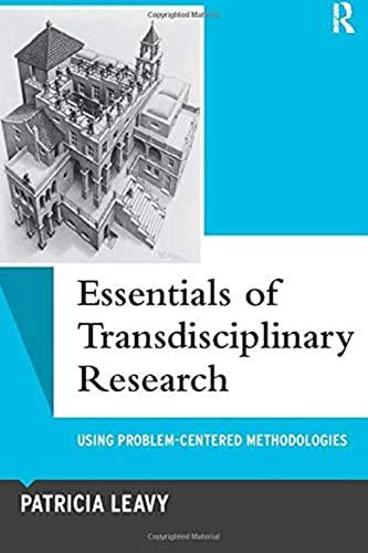 9781598745931: Essentials of Transdisciplinary Research: Using Problem-Centered Methodologies (Qualitative Essentials)